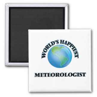 World's Happiest Meteorologist 2 Inch Square Magnet