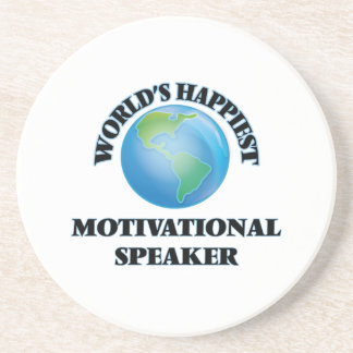 World's Happiest Motivational Speaker Coaster