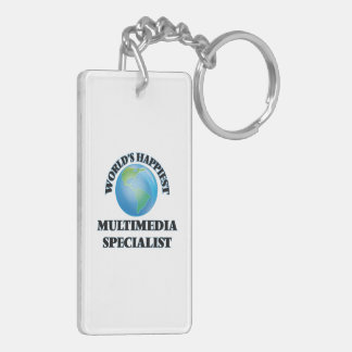 World's Happiest Multimedia Specialist Double-Sided Rectangular Acrylic Key Ring