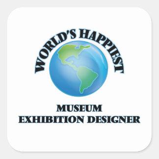 World's Happiest Museum Exhibition Designer Square Sticker