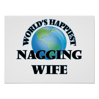 World's Happiest Nagging Wife Poster