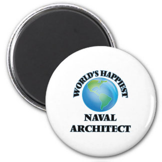 World's Happiest Naval Architect 6 Cm Round Magnet