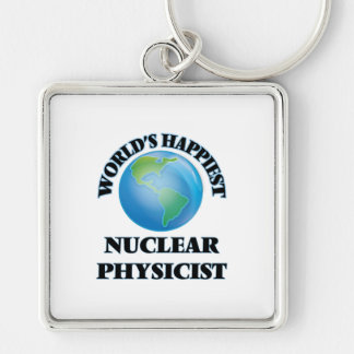 World's Happiest Nuclear Physicist Silver-Colored Square Key Ring