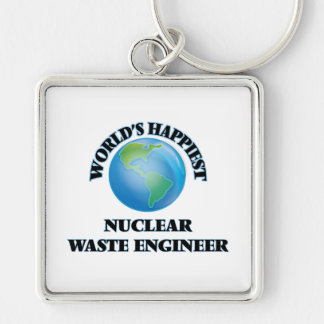 World's Happiest Nuclear Waste Engineer Silver-Colored Square Key Ring