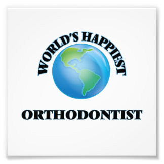 World's Happiest Orthodontist Photographic Print