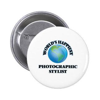 World's Happiest Photographic Stylist 6 Cm Round Badge
