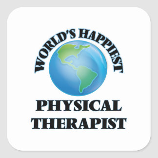 World's Happiest Physical Therapist Square Sticker