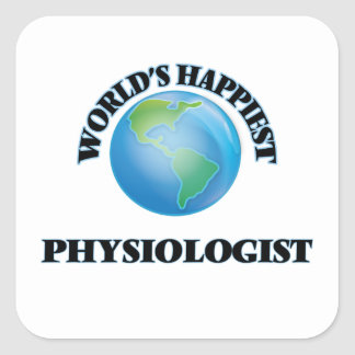 World's Happiest Physiologist Square Sticker