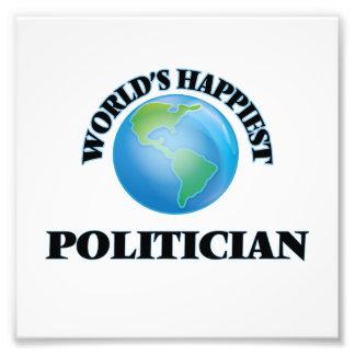 World's Happiest Politician Photo Print