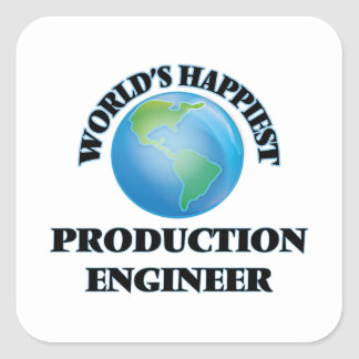 World's Happiest Production Engineer Square Sticker
