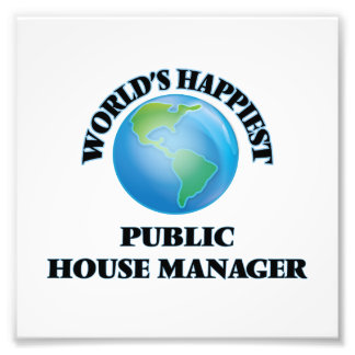 World's Happiest Public House Manager Art Photo
