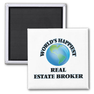 World's Happiest Real Estate Broker 2 Inch Square Magnet