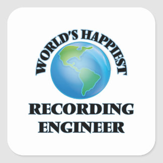 World's Happiest Recording Engineer Square Sticker