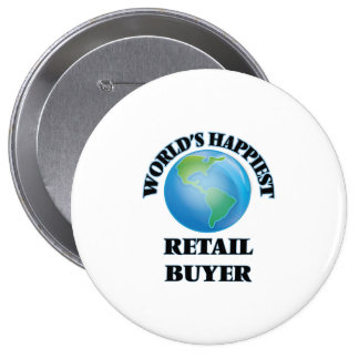 World's Happiest Retail Buyer 10 Cm Round Badge