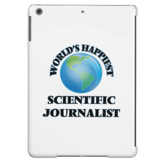 World's Happiest Scientific Journalist iPad Air Case