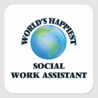 World's Happiest Social Work Assistant Square Sticker
