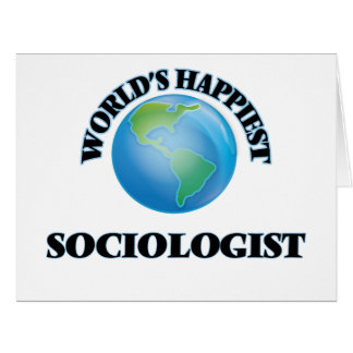 World's Happiest Sociologist Big Greeting Card