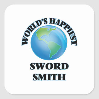 World's Happiest Sword Smith Square Sticker