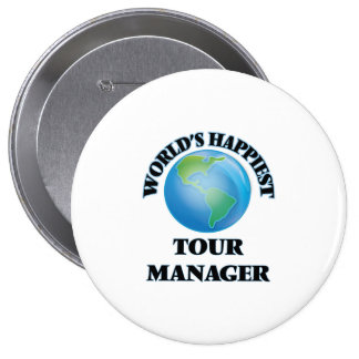 World's Happiest Tour Manager 10 Cm Round Badge
