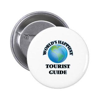 World's Happiest Tourist Guide 6 Cm Round Badge