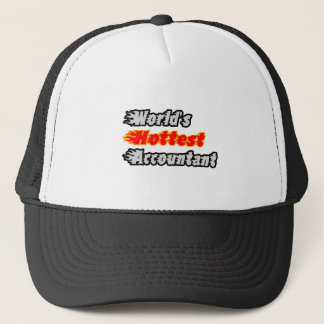 World's Hottest Accountant Trucker Hat