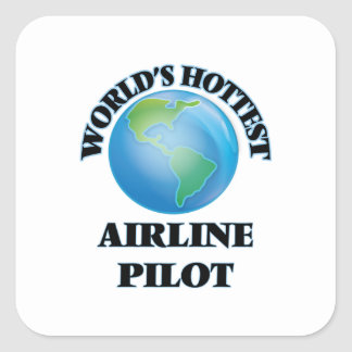 World's Hottest Airline Pilot Square Stickers