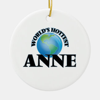 World's Hottest Anne Ornaments
