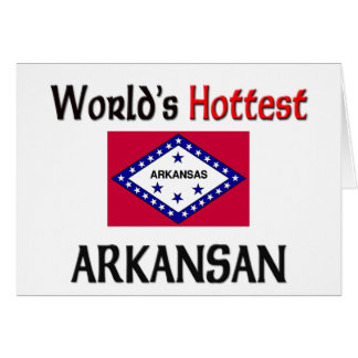 World's Hottest Arkansan Greeting Cards