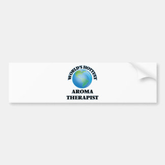 World's Hottest Aroma Therapist Bumper Sticker