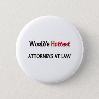 Worlds Hottest Attorneys At Law 6 Cm Round Badge