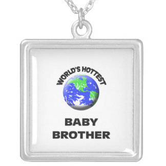 World's Hottest Baby Brother Personalized Necklace