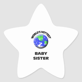 World's Hottest Baby Sister Stickers