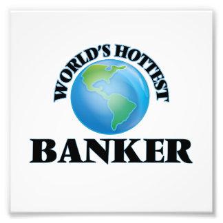 World's Hottest Banker Photo Art