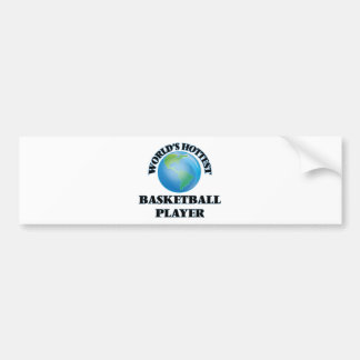 World's Hottest Basketball Player Bumper Stickers