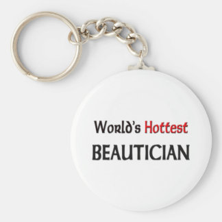 Worlds Hottest Beautician Keychains
