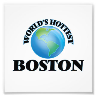 World's Hottest Boston Photographic Print