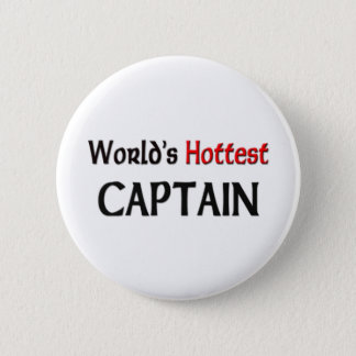 Worlds Hottest Captain 6 Cm Round Badge