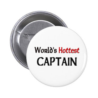 Worlds Hottest Captain 6 Cm Round Badge