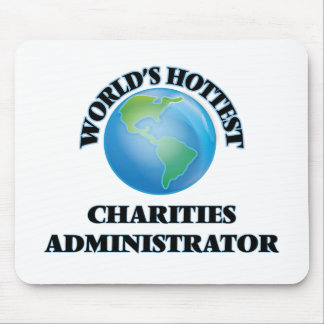 World's Hottest Charities Administrator Mousepad
