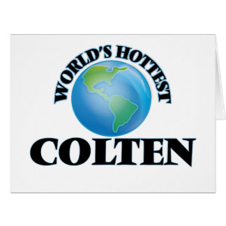 World's Hottest Colten Big Greeting Card