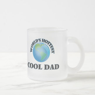 World's Hottest Cool Dad Mugs