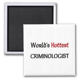 Worlds Hottest Criminologist Square Magnet