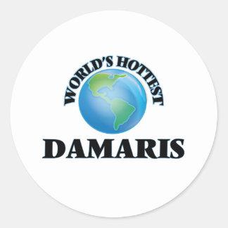 World's Hottest Damaris Round Sticker