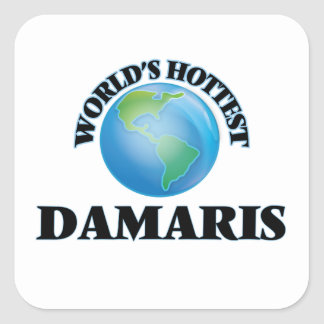 World's Hottest Damaris Square Sticker