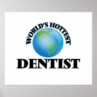 World's Hottest Dentist Print