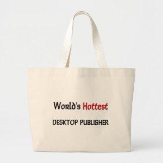 Worlds Hottest Desktop Publisher Canvas Bag
