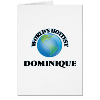 World's Hottest Dominique Card