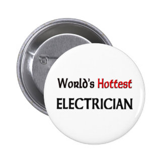 Worlds Hottest Electrician 6 Cm Round Badge