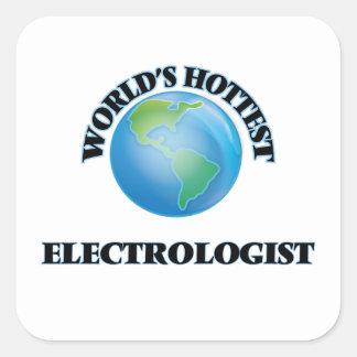 World's Hottest Electrologist Square Sticker
