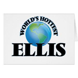 World's Hottest Ellis Greeting Card